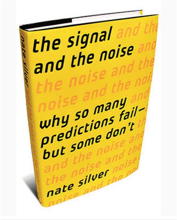 奈特.席佛(Nate Silver)的《精準預測:如何從巨量雜訊中,看出重要的訊息?》