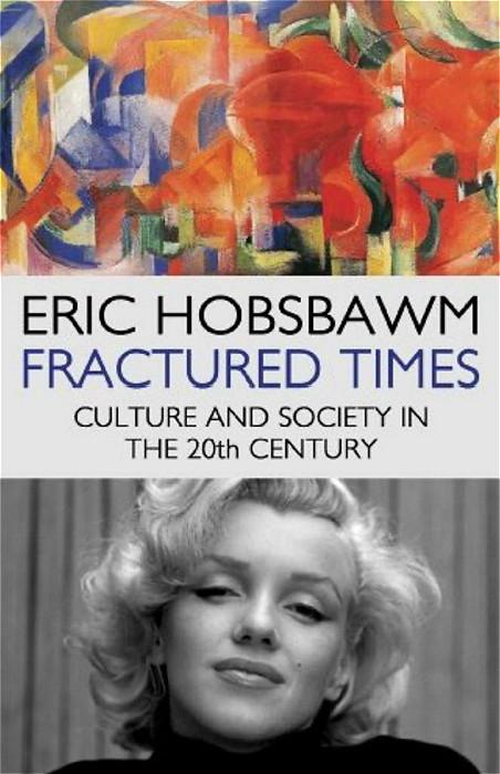 霍布斯鮑姆的《碎片時光:20世紀的文化與社會》。