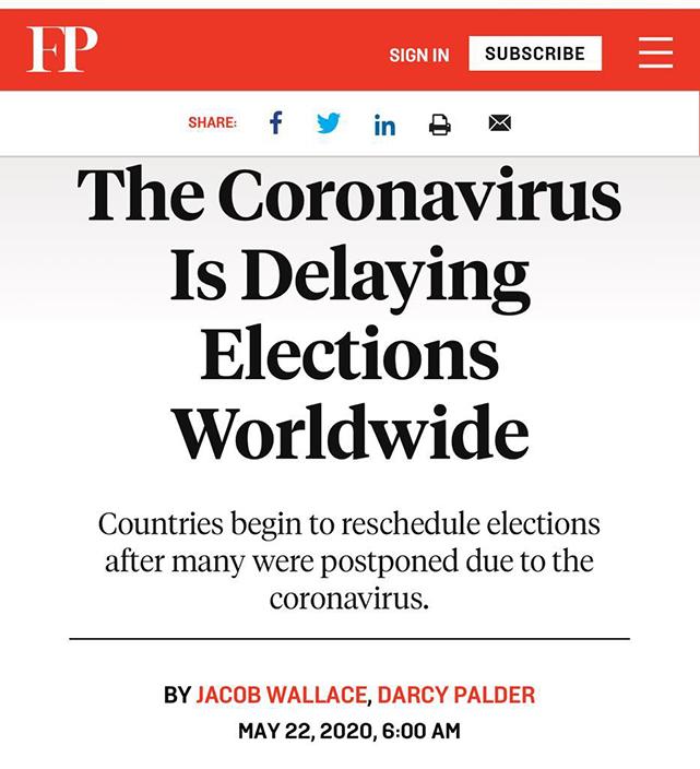 的《外交政策》5月时已报道各国大量选举因疫情延迟了。
