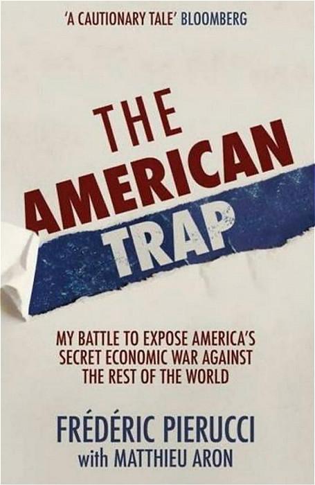 皮耶魯齊的著作《美國陷阱》(The American Trap)。