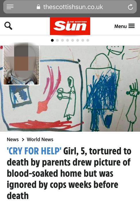 蘇格蘭太陽報4月15日「CRY FOR HELP」的文章,題目指出女童在死前數星期曾畫了一些家中充滿血跡的圖畫,這些圖畫被警察忽略。